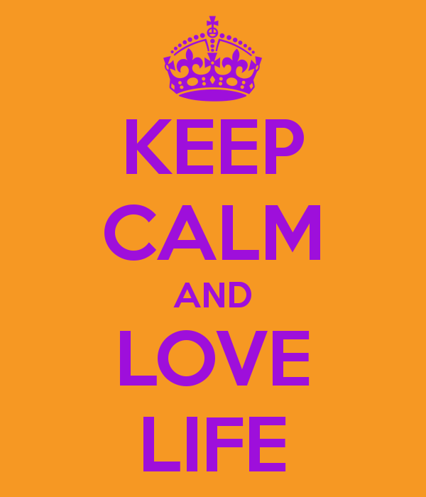 keep-calm-and-love-life-1009